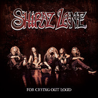 Shiraz Lane: For Crying Out Loud