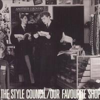 Style Council : Our Favourite Shop