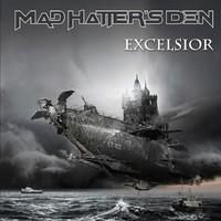 Mad Hatter's Den: Excelsior