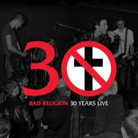 Bad Religion: 30 Years Live