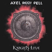 Pell, Axel Rudi: Knights Live