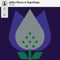 Jukka Hauru & Superkings: Pop-Liisa 2