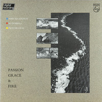 Di Meola, Al / McLaughlin, John / De Lucia, Paco : Passion Grace & Fire