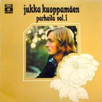 Kuoppamäki, Jukka: Jukka Kuoppamäen parhaita Vol.1