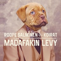 Roope Salminen & Koirat : Madafakin levy