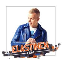 Elastinen : Elastinen feat.