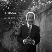 Toussaint, Allen: American Tunes