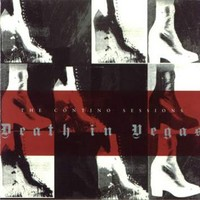 Death In Vegas: Contino sessions