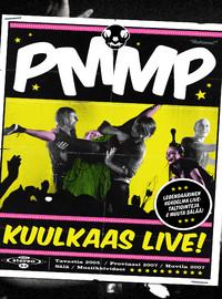 PMMP: Kuulkaas live!