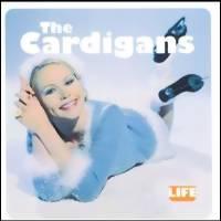 Cardigans: Life