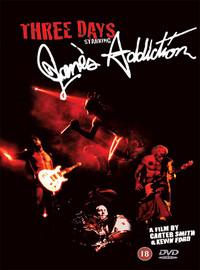 Jane's Addiction: Three days