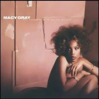 Gray, Macy: Trouble with being myself