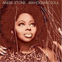 Stone, Angie: Mahogany soul