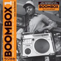 V/A: Boombox: Early independent hip hop, electro and disco rap 1979-82