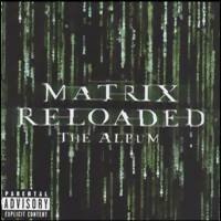 Soundtrack: Matrix reloaded