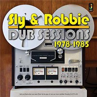 Sly & Robbie: Dub sessions 1978-1985