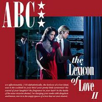 ABC: Lexicon of love II