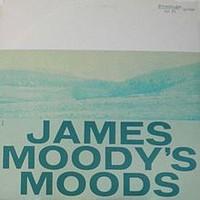 Moody, James: James Moody's Moods