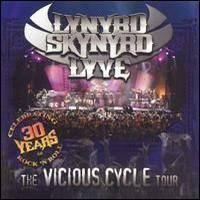 Lynyrd Skynyrd: Lyve -Vicious cycle tour