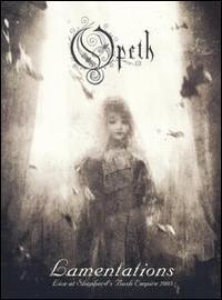 Opeth: Lamentations -Live at shepherd's bush-