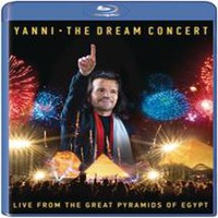 Yanni: The dream concert -Live at the great pyramids of Egypt