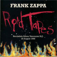 Zappa, Frank: Road Tapes, Venue #1 - Kerrisdale Arena, Vancouver B.C. - 25 August 1968