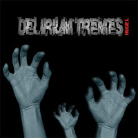 Huge L: Delirium Tremes