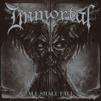 Immortal : All Shall Fall