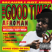Afroman: The good times