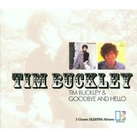 Buckley, Tim: Tim Buckley/Goodbye & hello
