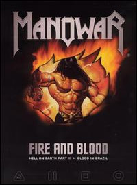 Manowar: Fire And Blood - Hell On Earth Part II + Blood In Brazil