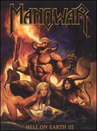 Manowar: Hell on earth III