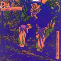 Del The Funky Homosapien : I Wish My Brother George Was Here