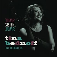 Tina Bednoff & The Cocktailers: Jump Sister Jump