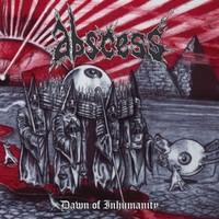 Abscess: Dawn of inhumanity