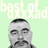 Dxxxa D: Best of Dxxxa D