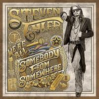 Tyler, Steven: Somebody from somewhere
