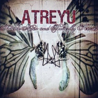 Atreyu: Suicide notes & butterfly kisses