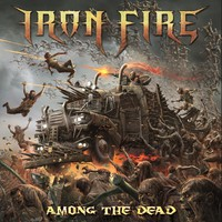Iron Fire: Among The Dead