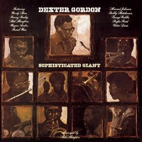 Gordon, Dexter: Sophisticated giant