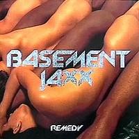 Basement Jaxx: Remedy