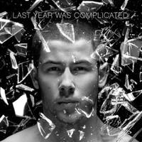 Jonas, Nick: Last year was complicated