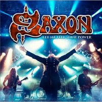 Saxon: Let Me Feel Your Power