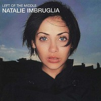 Imbruglia, Natalie: Left of the middle