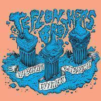 Teflon Brothers: Valkoisten dyynien ratsastajat