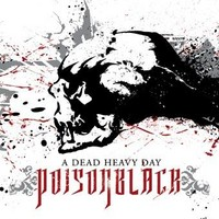 Poisonblack: A dead heavy day -limited cd+dvd