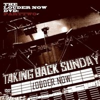Taking Back Sunday: Louder now: parttwo