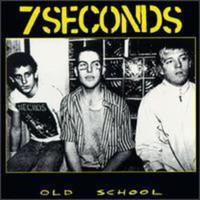 7 Seconds: Old School