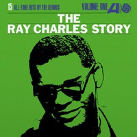 Charles, Ray: The Ray Charles story - Volume one