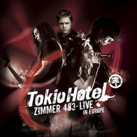 Tokio Hotel : Zimmer 483 - Live in Europe